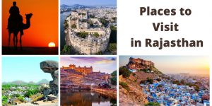 6 Places to Visit in Rajasthan For A Surreal Experience