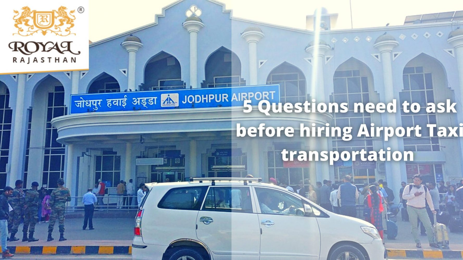 5 Questions need to ask before hiring Airport Taxi transportation