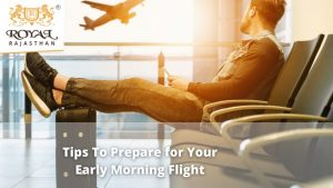 Tips To Prepare for Your Early Morning Flight