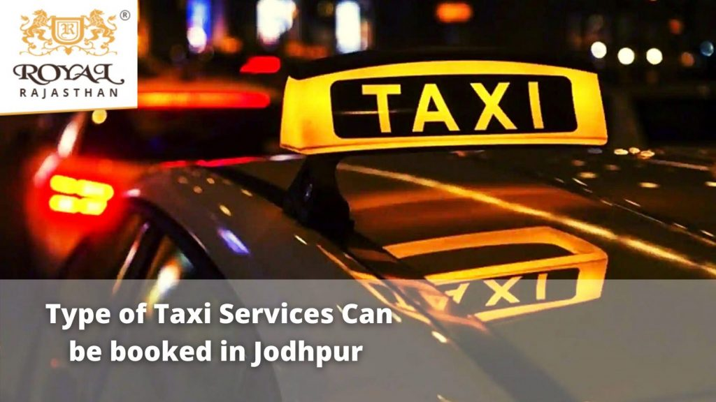 Type of Taxi Services Can be booked in Jodhpur